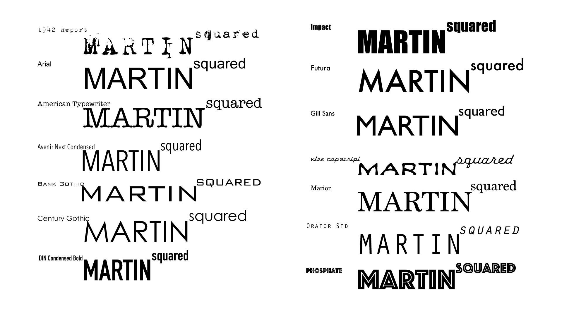 MARTINsquared Logo Font Options