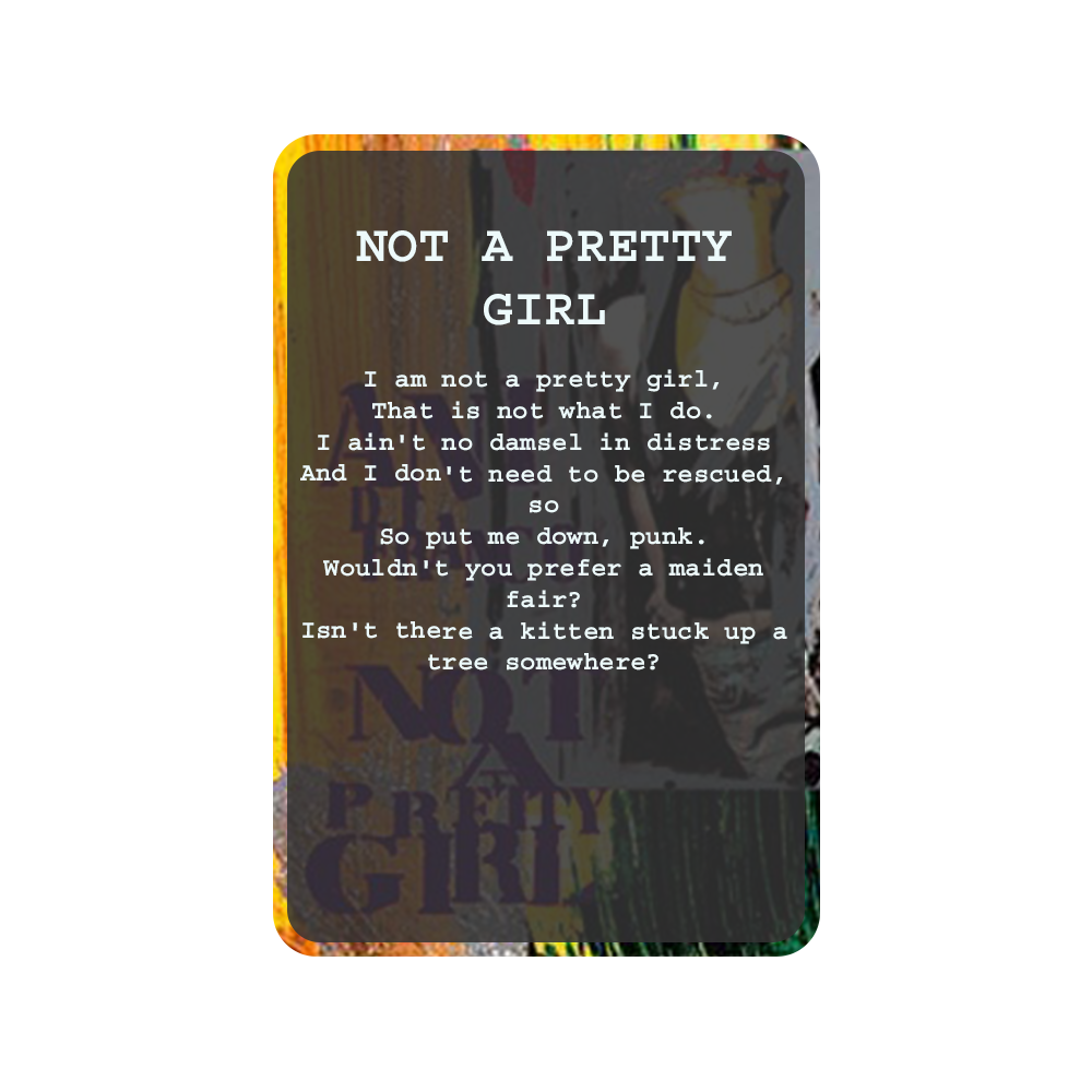 NOT A PRETTY GIRL Oracle Deck Card