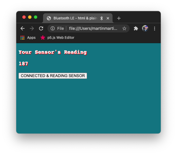 Screen Shot of my HTML:JS version of the Phys Comp activity using p5.BLE and Arduino