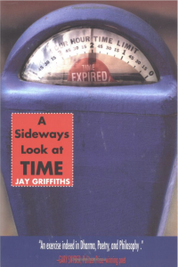 A Sideways Look at Time by Jay Griffiths. Source-Amazon.com